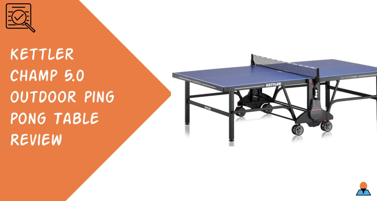Review of Kettler Champ 5.0 Outdoor Ping Pong Table Feature