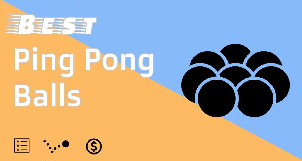 Best Ping Pong Balls Feature