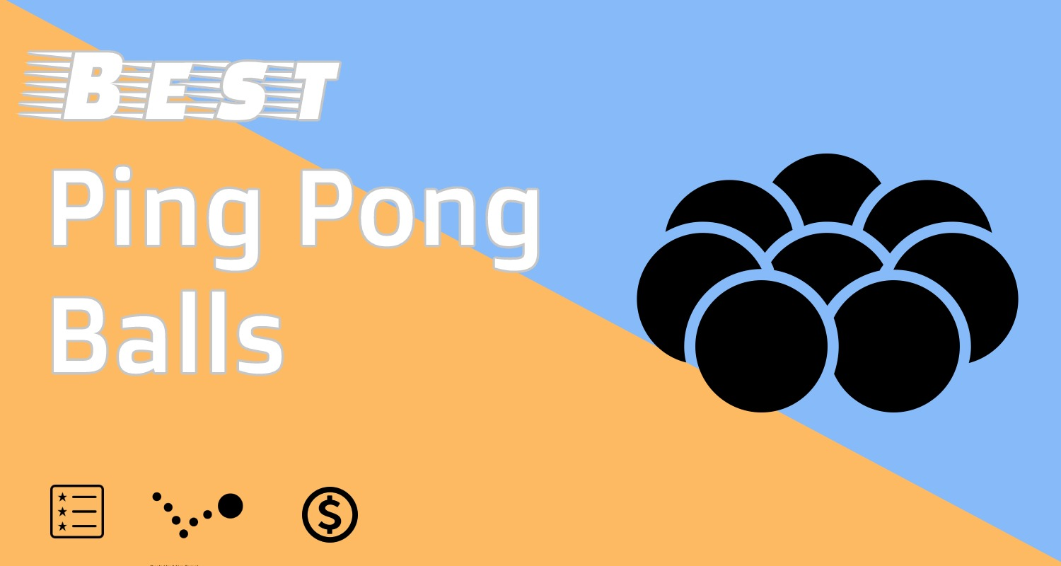 Best Ping Pong Balls Feature