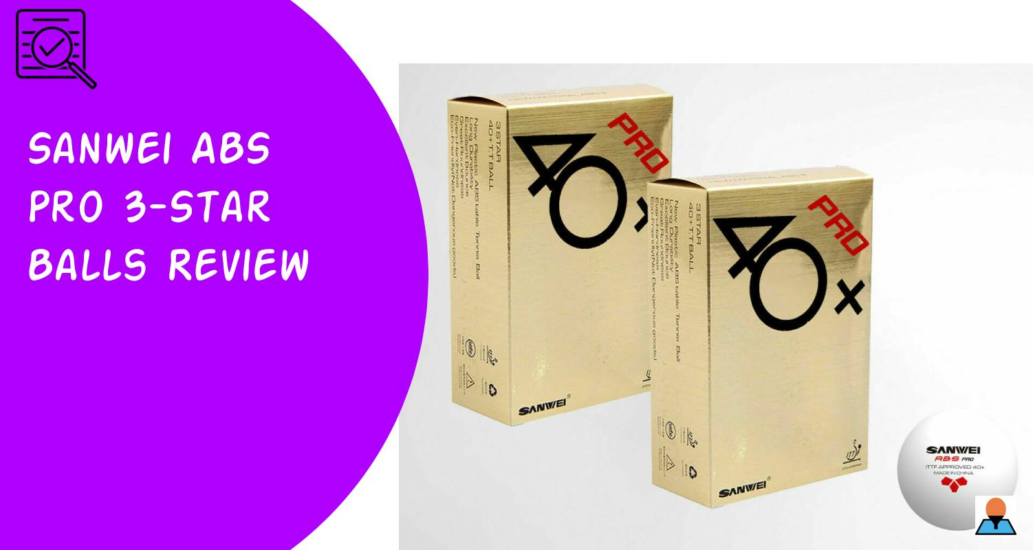 Sanwei ABS Pro 3-Star Balls Review - Featured