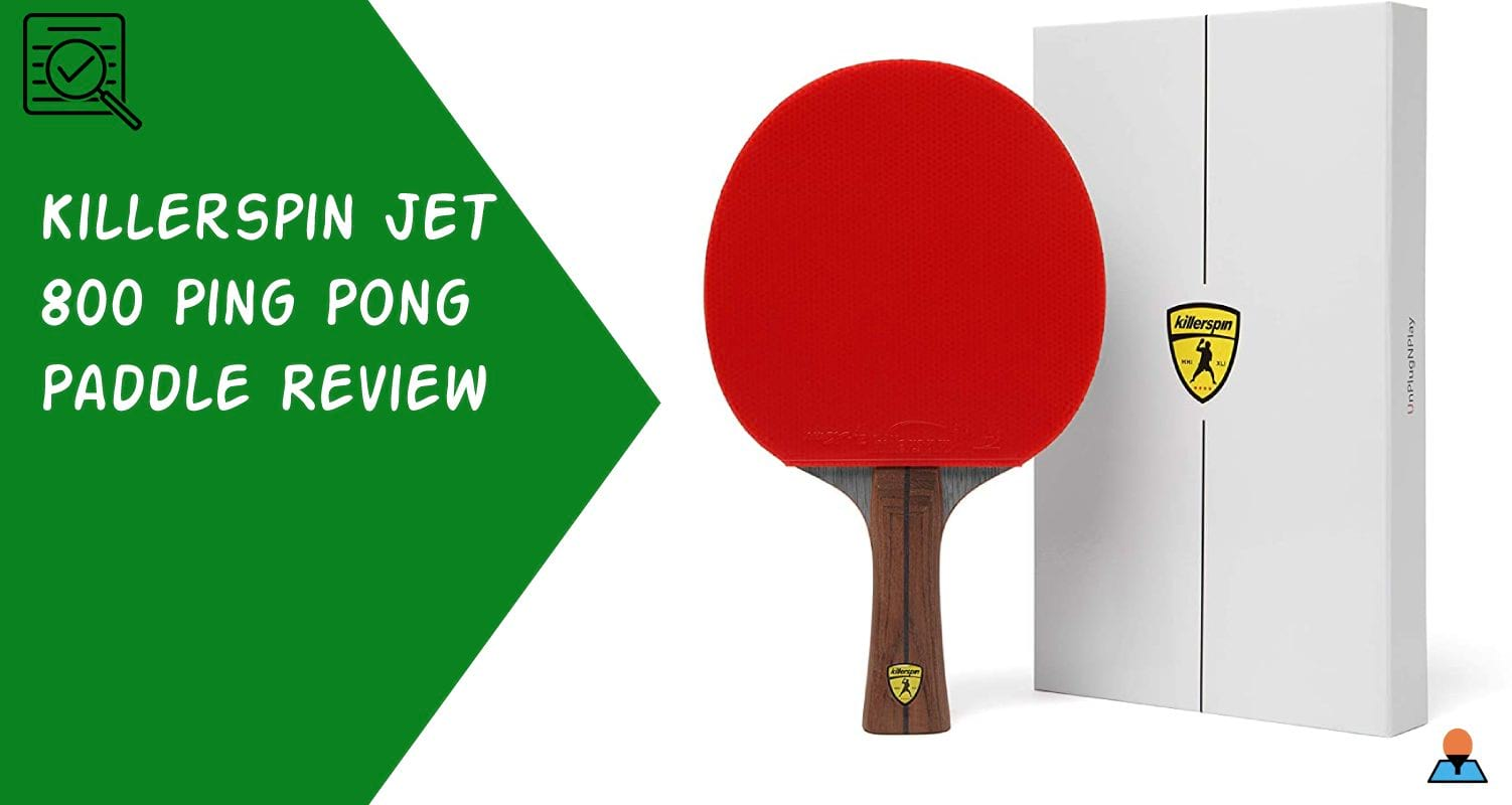 Killerspin JET 800 Ping Pong Paddle Review - Featured
