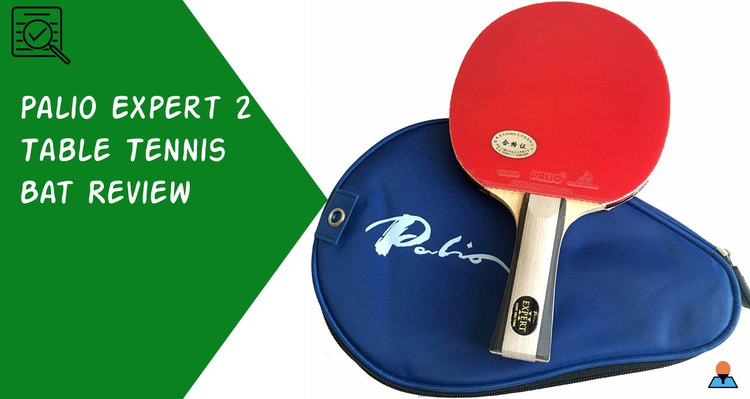 Palio Expert 2 Table Tennis Bat Review - Featured