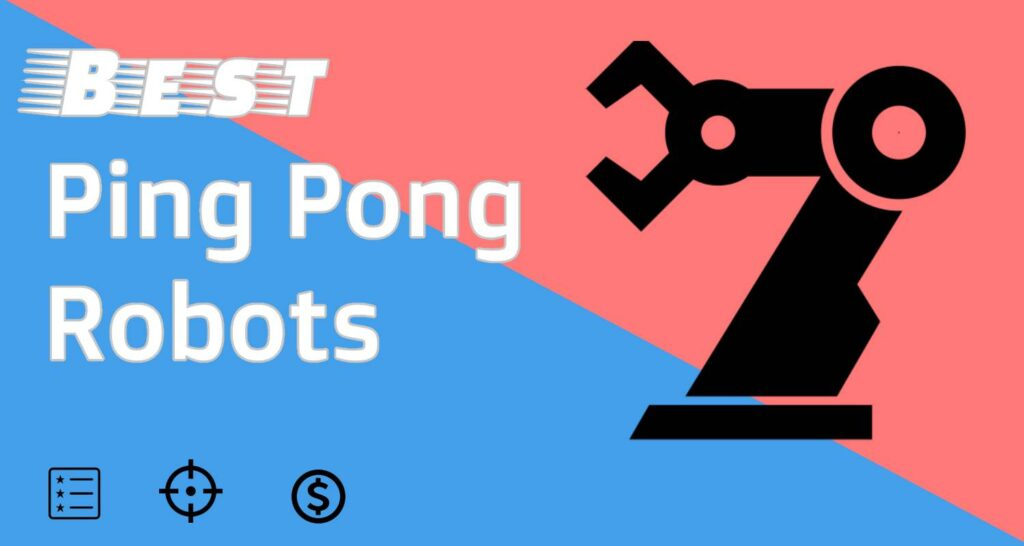 Best Ping Pong Robots - Feature