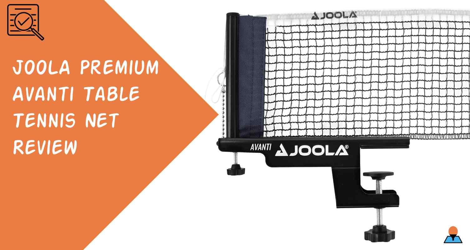 JOOLA Premium Avanti Table Tennis Net Review Featured