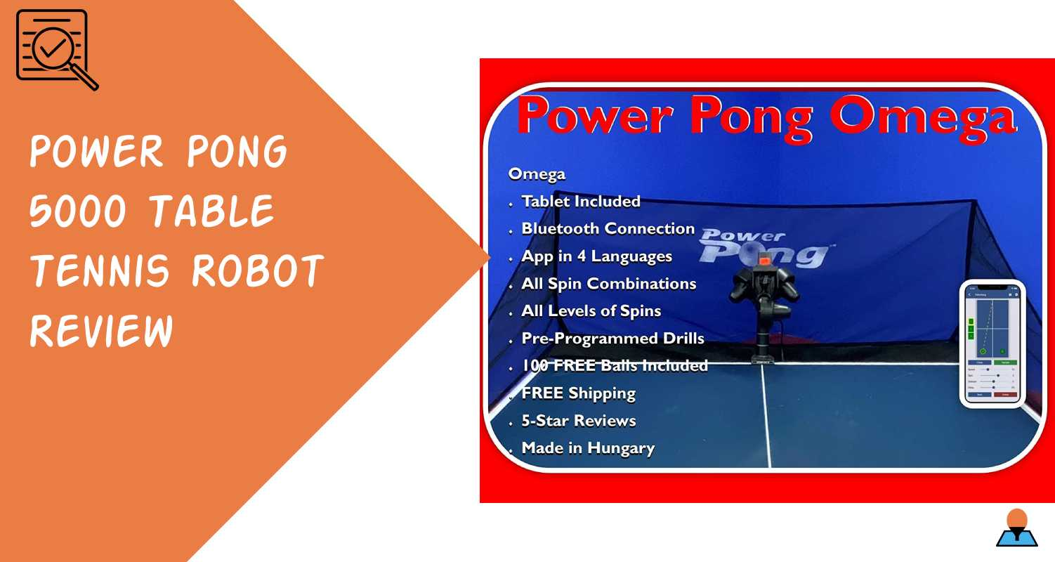 Power Pong 5000 Table Tennis Robot Review