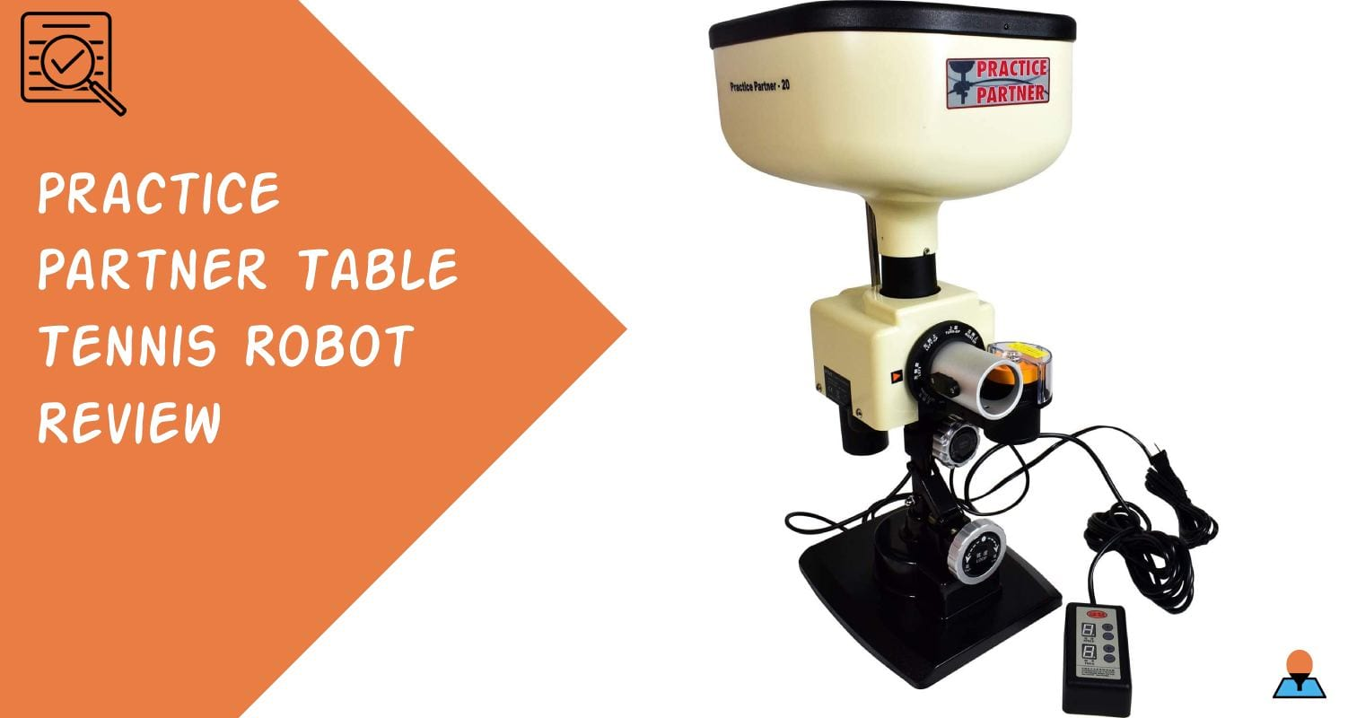 Practice Partner Table Tennis Robot Review Featured