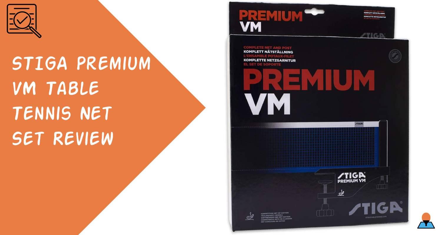 STIGA Premium VM Table Tennis Net Set Review Featured
