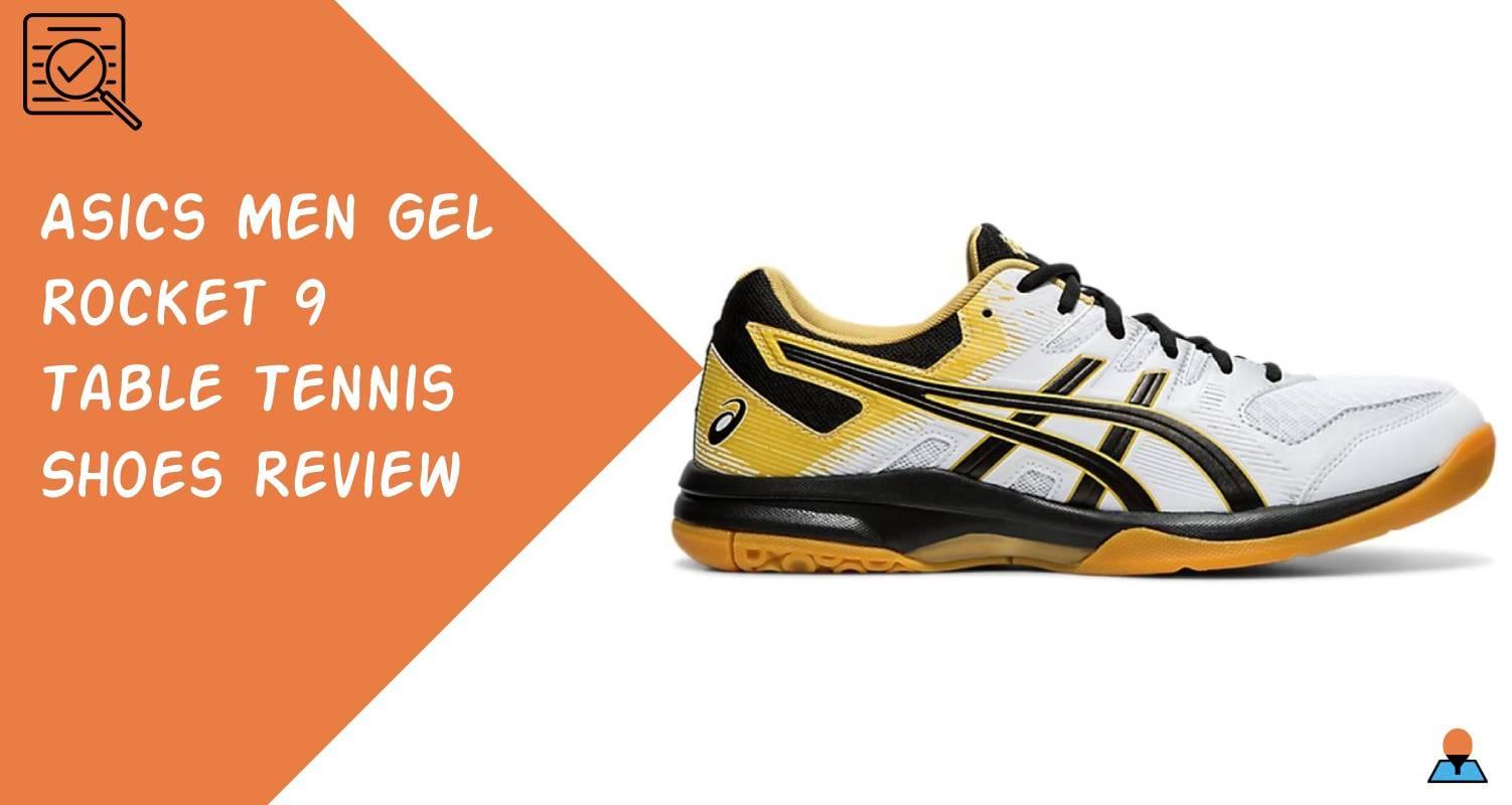 Asics Men Gel Rocket 9 Table Tennis Shoes Review Featured
