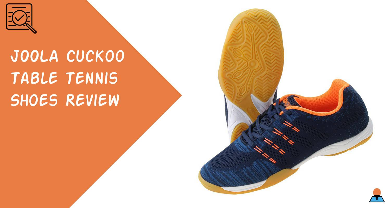 JOOLA Cuckoo Table Tennis Shoes Review Featured