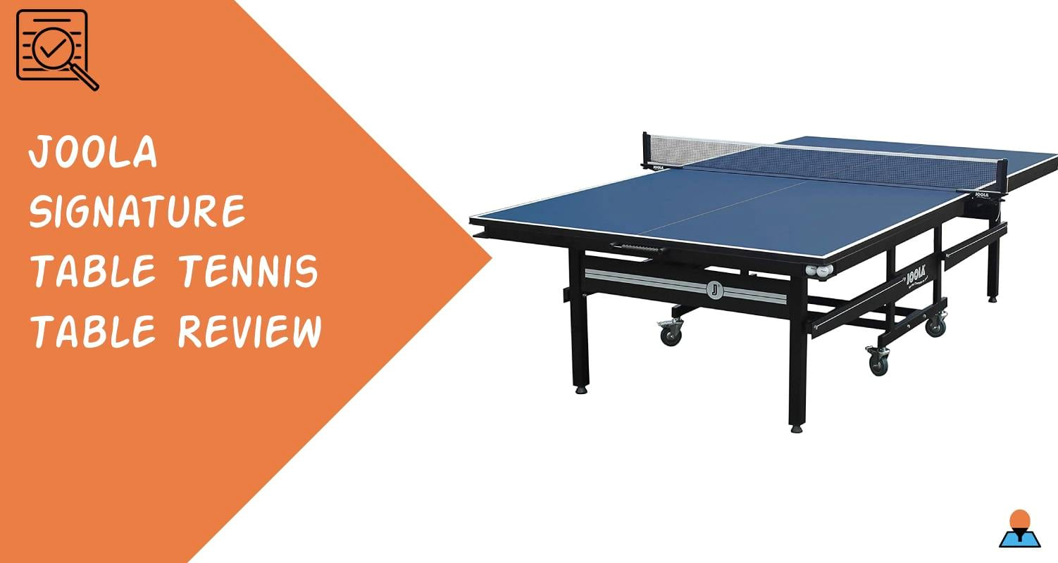 JOOLA Signature Table Tennis Table Review Featured